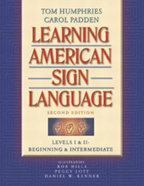 Learning American Sign Language: Levels I & II - Beginning & Intermediate