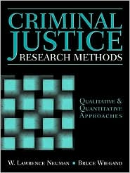 Criminal Justice Research Methods: Qualitative and Quantitative Approaches