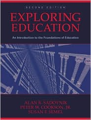 Exploring Education: An Introduction to the Foundations of Education