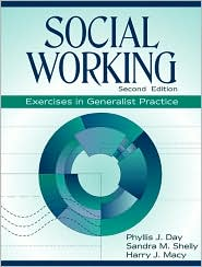 Social Working: Exercises in Generalist Practice