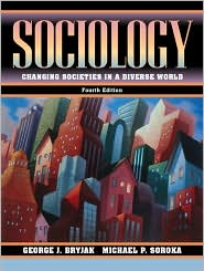 Sociology: Changing Societies in a Diverse World