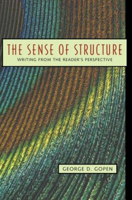 Sense of Structure : Writing from the Reader's Perspective