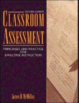 Classroom Assessment: Principles and Practice for Effective Instruction