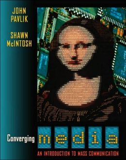Converging Media : Introduction to Mass Communication