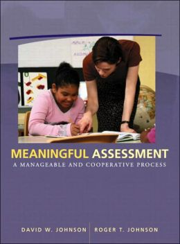 Meaningful Assessment: A Manageable and Cooperative Process