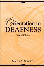 Orientation to Deafness
