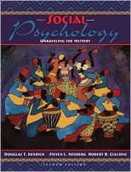 Social Psychology: Unraveling the Mystery (with Interactive Companion Website Access Card)