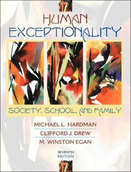 Human Exceptionality: Society, School, and Family