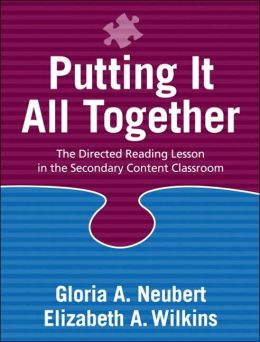 Putting It All Together: The Directed Reading Lesson in the Secondary Content Classroom