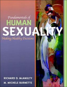 Fundamentals of Human Sexuality: Making Healthy Decisions