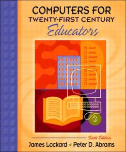 Computers for Twenty-First Cent. Educators