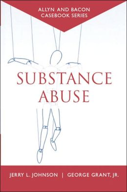 Casebook: Substance Abuse (Allyn & Bacon Casebook Series)