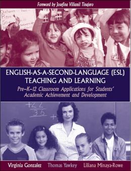 English-as-a-Second-Language (ESL) Teaching and Learning: Applications for Students' Academic Achievement and Development