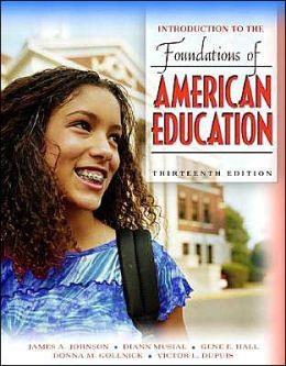 Foundations of American Education: Perspectives on Education in a Changing World