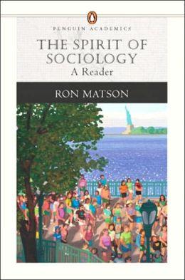 The Spirit of Sociology: A Reader