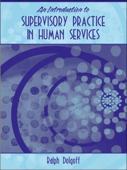 Introduction to Supervisory Practice in the Human Services