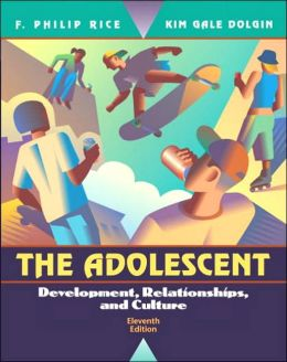 Adolescent : Development, Relationships, and Culture