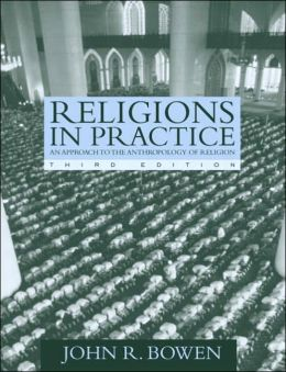 Religions in Practice : Approach to the Anthropology of Religion