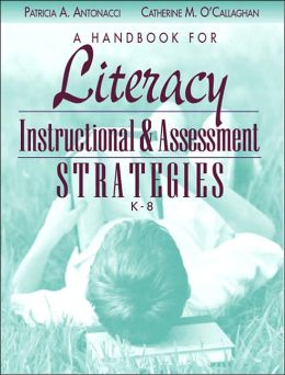 A Handbook for Literacy Instructional and Assessment Strategies