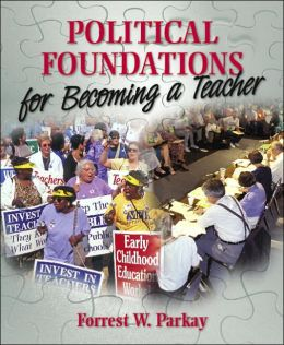 Political and Legal Foundations for Becoming a Teacher