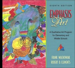 Emphasis Art: A Qualitative Art Program for Elementary and Middle Schools