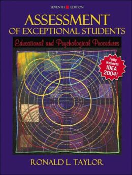 Assessment of Exceptional Students: Educational and Psychological Procedures