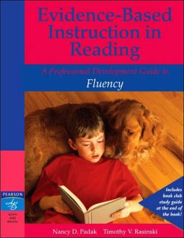 Evidence-Based Instruction in Reading: Professional Development Guide to Fluency