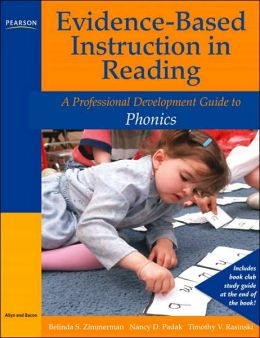 Evidence-Based Instruction in Reading: A Professional Development Guide to Phonics