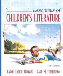 Essentials of Children's Literature, MyLabSchool Edition