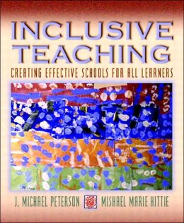 Inclusive Teaching: Creating Effective Schools for All Learners, MyLabSchool Edition