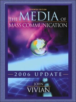 Media of Mass Communication, 2006