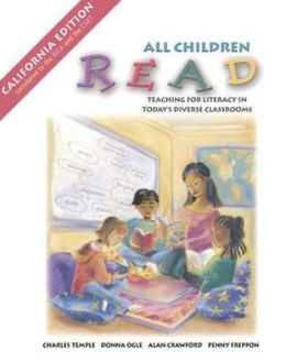 All Children Read: Teaching for Literacy in Today's Diverse Classrooms, CA edition (with Teach-it! Booklet)