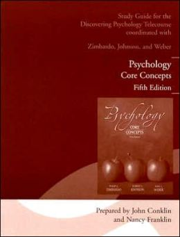 Psychology: Core Conepts Fifth Edition: Study Guide for the Telecourse Discovering Psychology