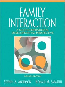 Family Interaction: A Multigenerational Developmental Perspective