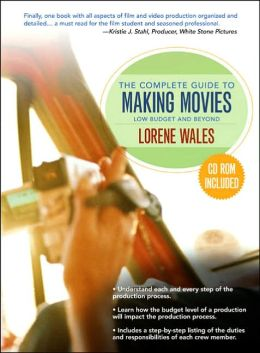 The Complete Guide to Making a Movie