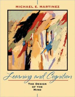 Learning and Cognition: The Design of the Mind