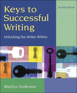 Keys to Successful Writing (with Readings)