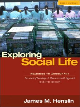 Exploring Social Life: Readings to Accompany Essentials of Sociology