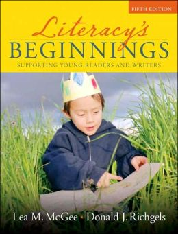 Literacy's Beginnings: Supporting Young Readers and Writers