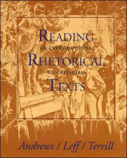 Reading Rhetorical Texts: An Introduction to Criticism