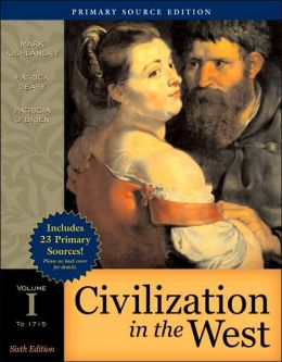 Civilization in the West, Volume I (to 1715), Primary Source Edition (with Study Card)