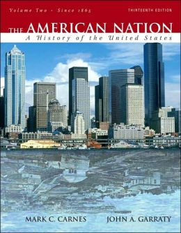 The American Nation, Volume Two: A History of the United States