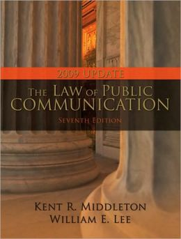 The Law of Public Communication, 2009 Update Edition