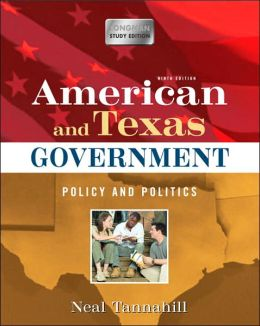 American and Texas Government: Policy and Politics