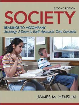 Society: Readings to Accompany Sociology