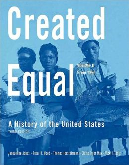 Created Equal: A History of the United States from 1865