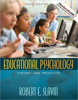 Educational Psychology: Theory and Practice