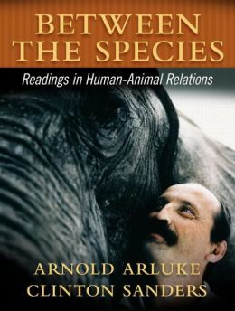 Between the Species: Readings in Human-Animal Relationships