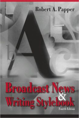 Broadcast News and Writing Stylebook
