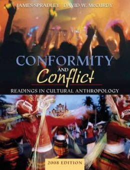 Conformity and Conflict: Readings in Cultural Anthropology [With Access Code]